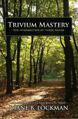 Book Review:  Trivium Mastery by Diane B. Lockman