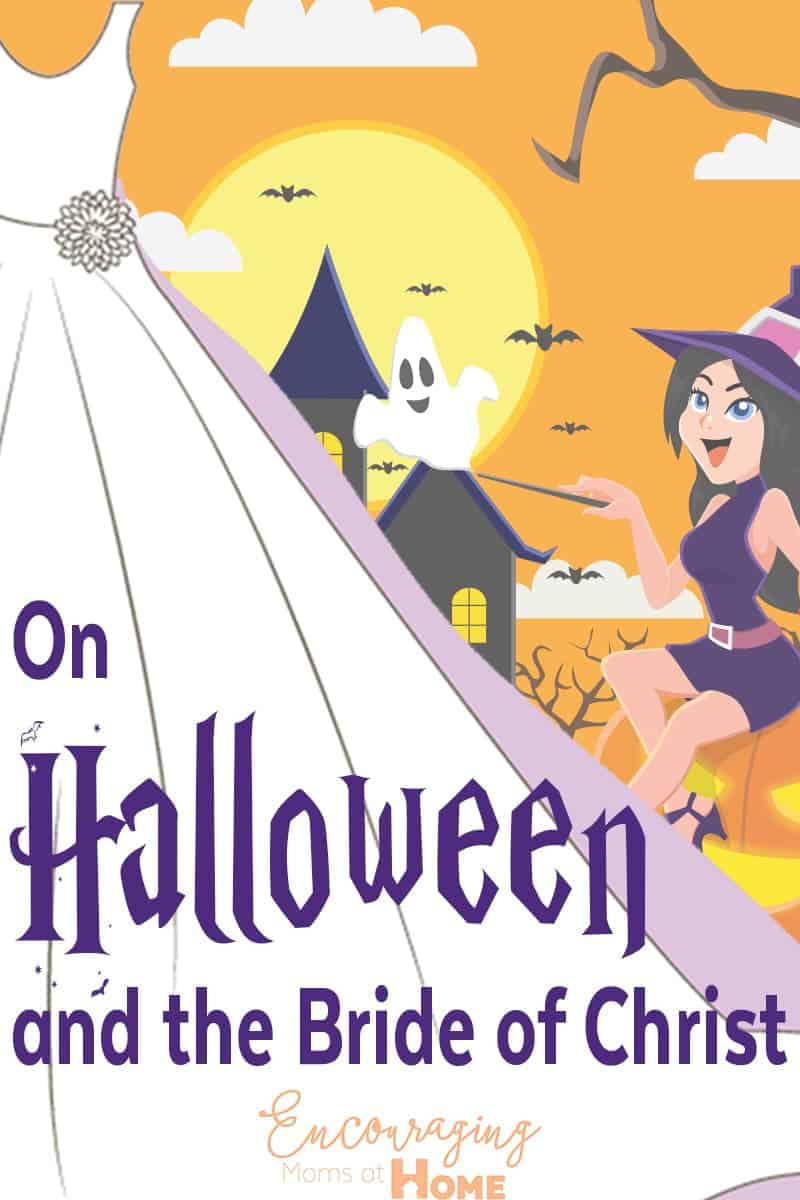On Halloween and the Bride of Christ - Halloween and the Church