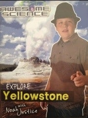 Product Review:  Awesome Science – Exploring Yellowstone with Noah Justice