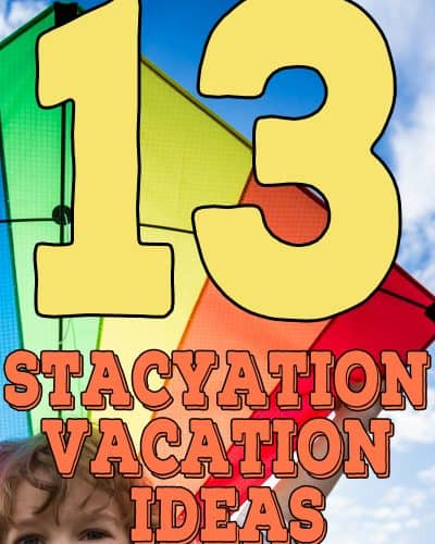 Staycation Vacation Ideas your family will love.