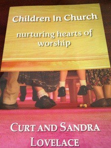 Book Review and Giveaway!  Children in Church by Curt and Sandra Lovelace
