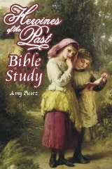 Book Review:  Heroines of the Past Bible Study by Amy Puetz