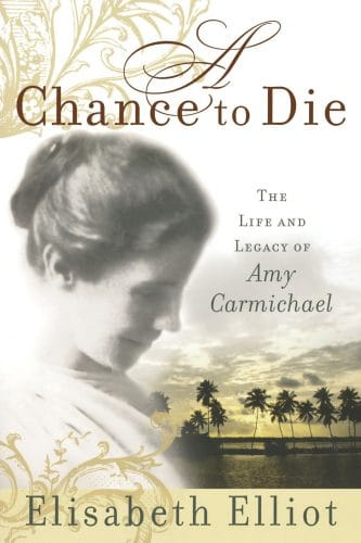 A Chance to Die: Best Books for Moms: Encouragement and Inspiration
