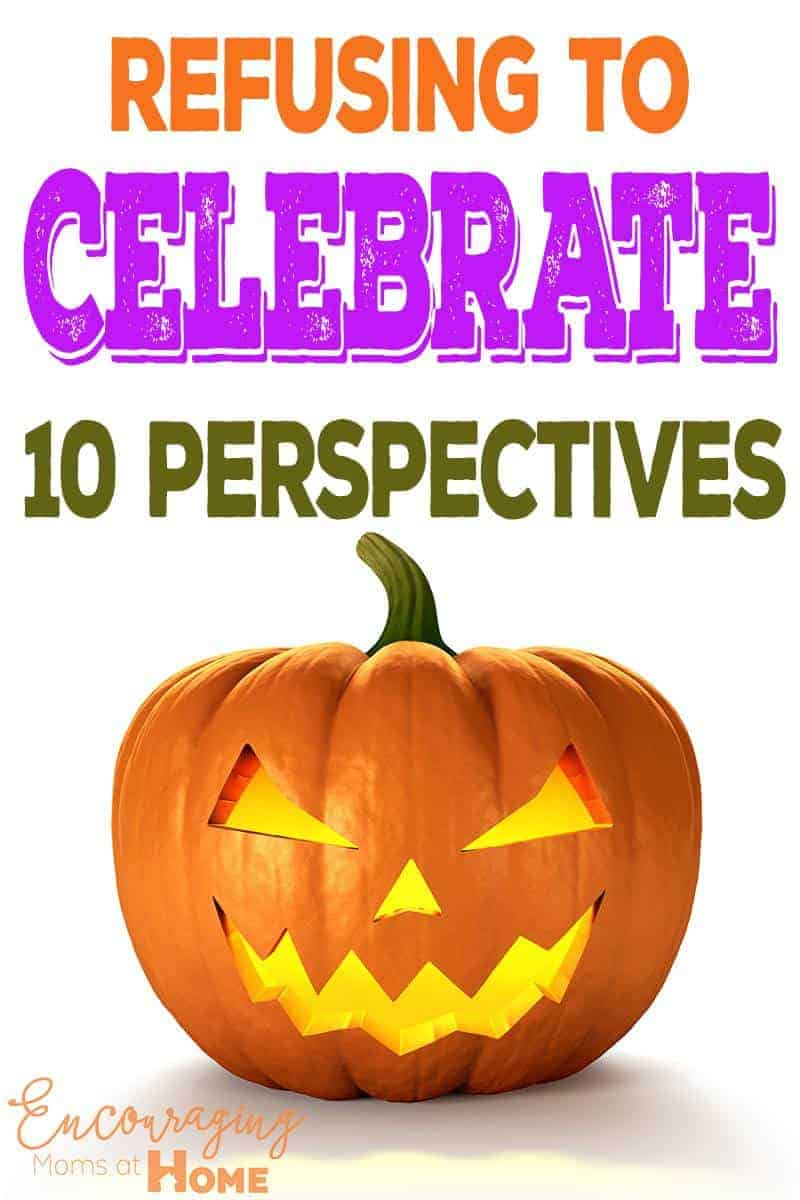 Refusing to Celebrate Halloween - 10 Perspectives