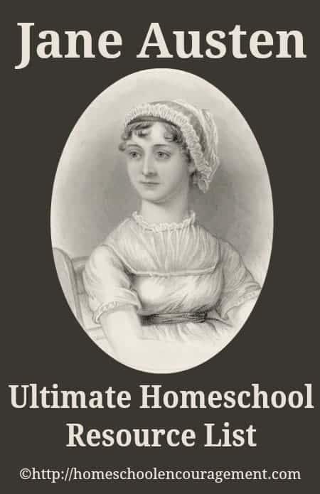 Jane Austen Ultimate Homeschool Resource List