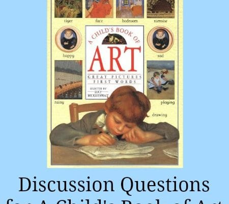 A Child's Book Of Art: Free Printable Discussion Questions