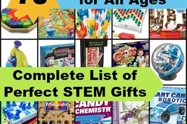 Complete List of Perfect STEM Gifts for Kids of All Ages