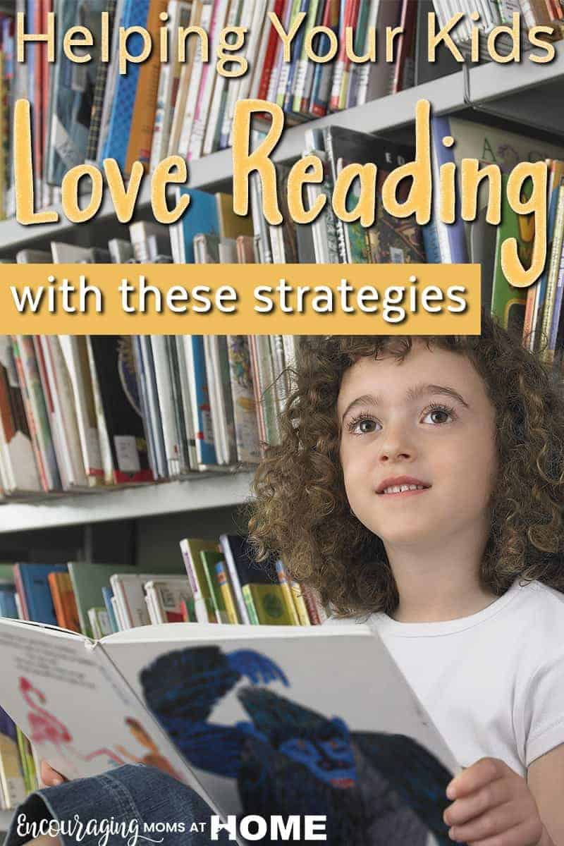 How can you encourage young children to love reading? Here's our strategy, and a host of resources, to help kids love to read even before they CAN read.  Tips for the struggling reader are included too.