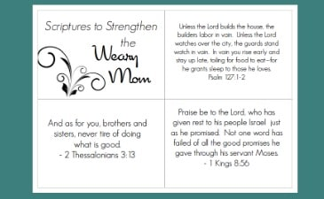 Scriptures for the Weary Mom