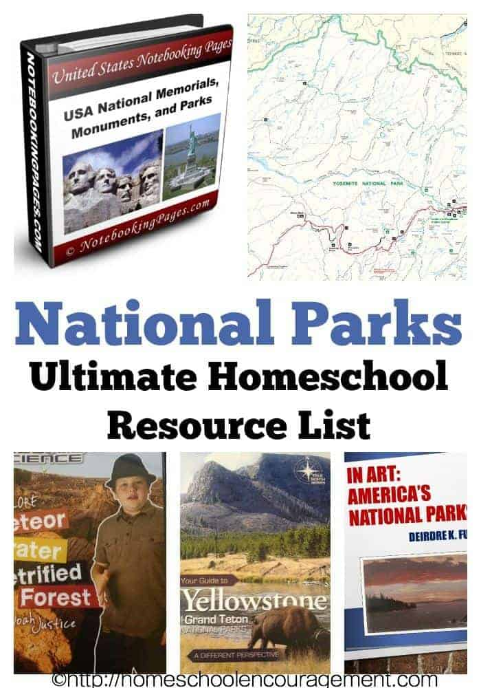 National Parks: An Ultimate Homeschool Resource List for Learning and Education