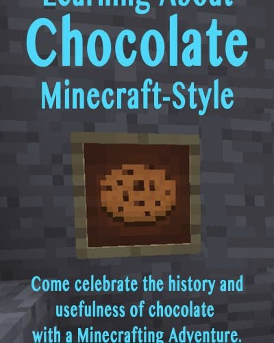 Chocolate day is July 7th. Come learn about the history of chocolate, enjoy a chocolate Minecrafting adventure together, and find 25 other awesome ways to celebrate chocolate!