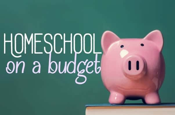 Homeschool on a Budget – Tips and Resources