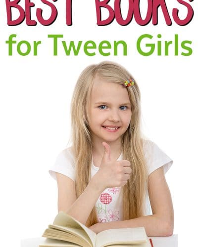 Best Books for Tween Girls - Good Reads for tween girls