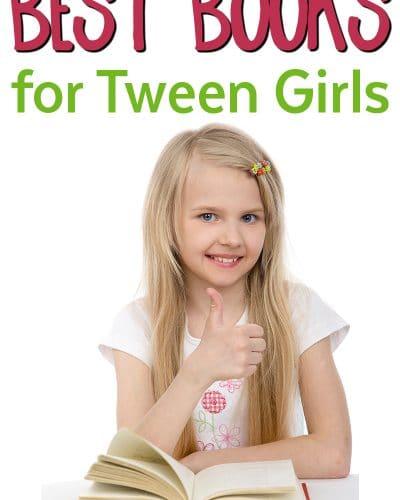 Best Books for Tween Girls - Good Reads for tween girls