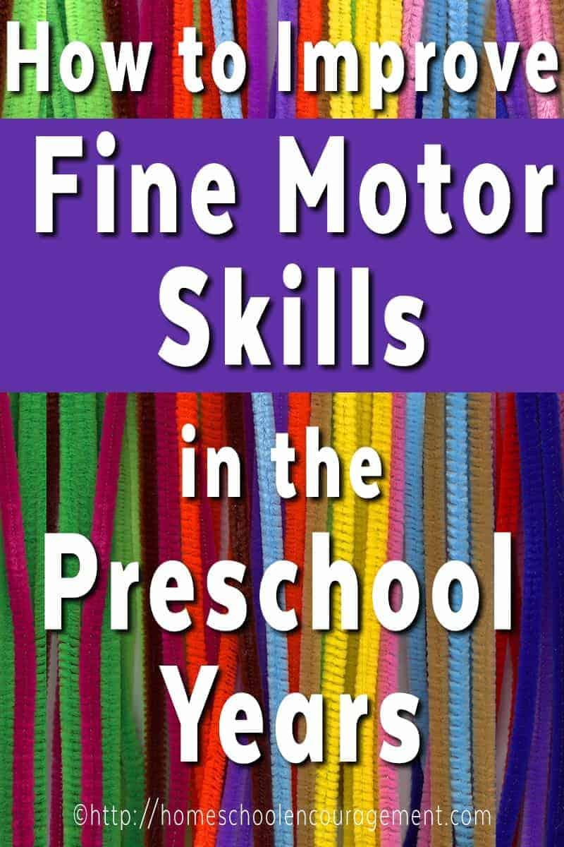Improving Fine Motor Skills for your preschool child.