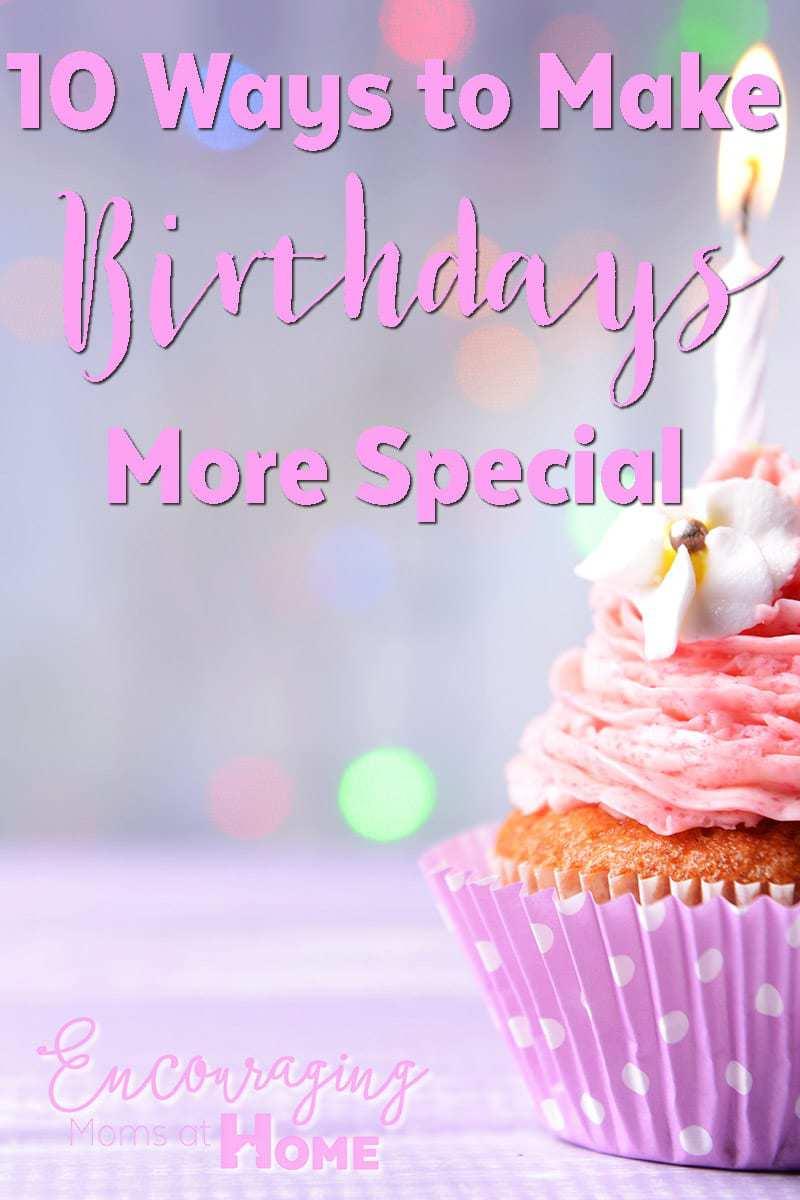 10 Ways to Make Birthdays Special