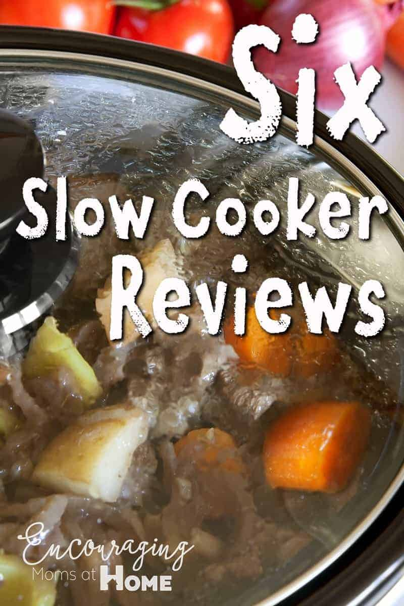 Six slow cooker reviews -decide from the best of the best.