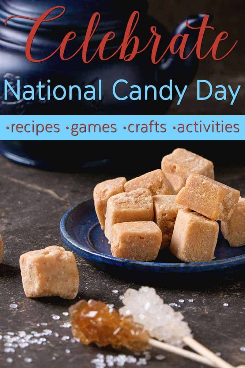 national candy day celebration - celebrate with recipes, games, crafts, and activities