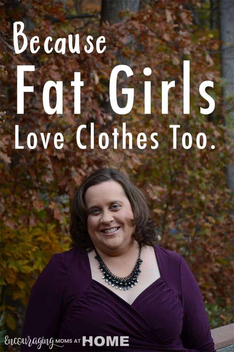 fat girls love clothes too