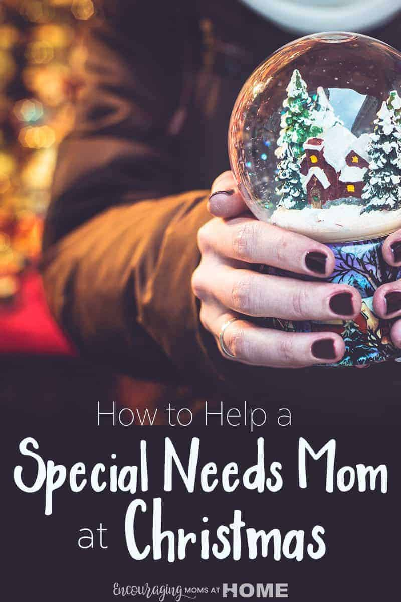 How to help a special needs mom at Christmas