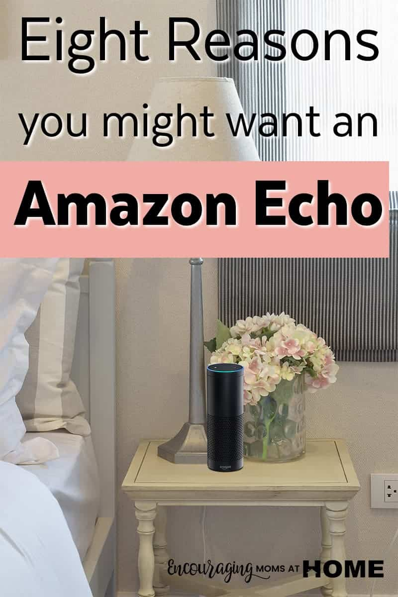 Amazon Echo - Eight Reasons you might want one