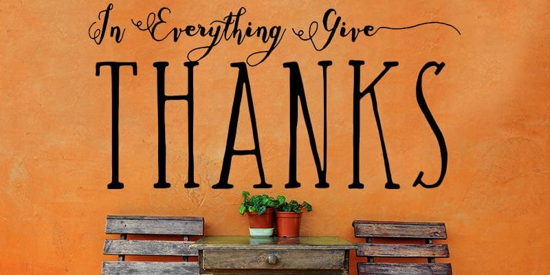 In Everything Give Thanks Wall Art in Vinyl made with Cricut
