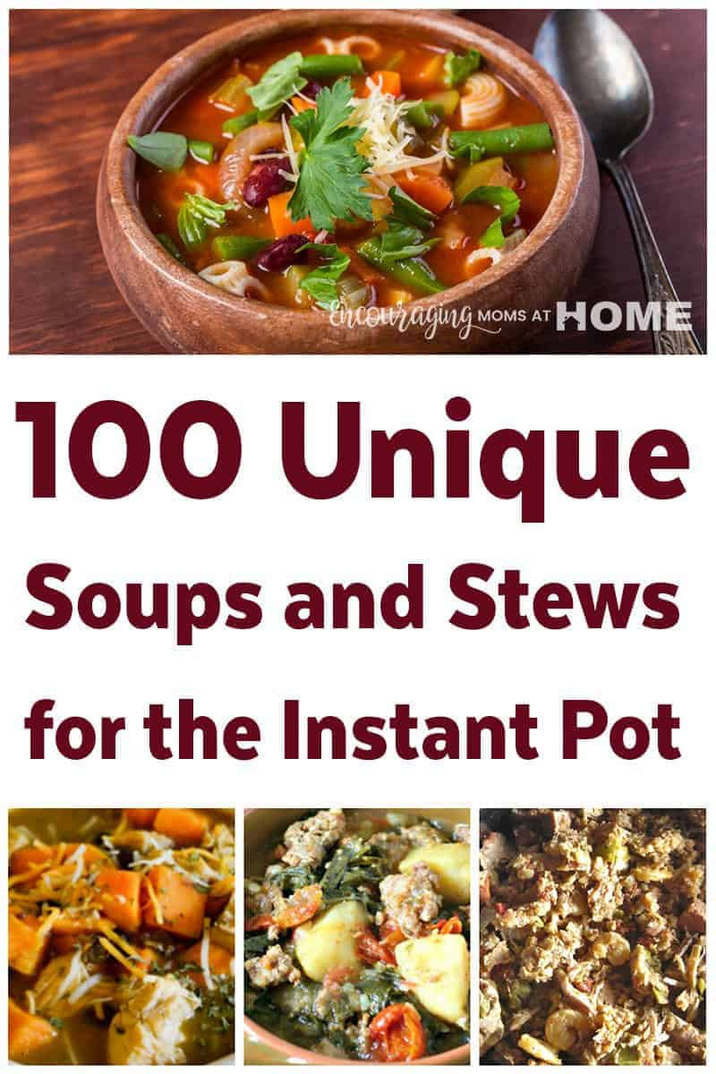 Do you have an Instant Pot? Don't you just love how you can cook everything from breakfast to late night snack and all that falls in between in your Instant Pot? It's easy, healthy, and quick. One of our favorites is making soups and stews in the Instant Pot. Take a look at our list of 100 Soups and Stews. You are sure to find at least one that will become a family favorite.
