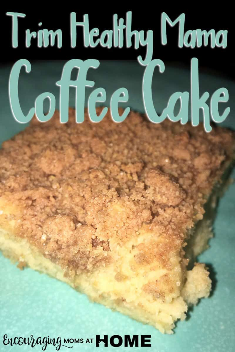 THM Coffee Cake Recipe for Trim Healthy Mama and Picky Eater