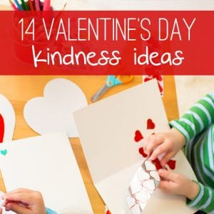 14 Valentine's Acts of Kindness Ideas for Kids