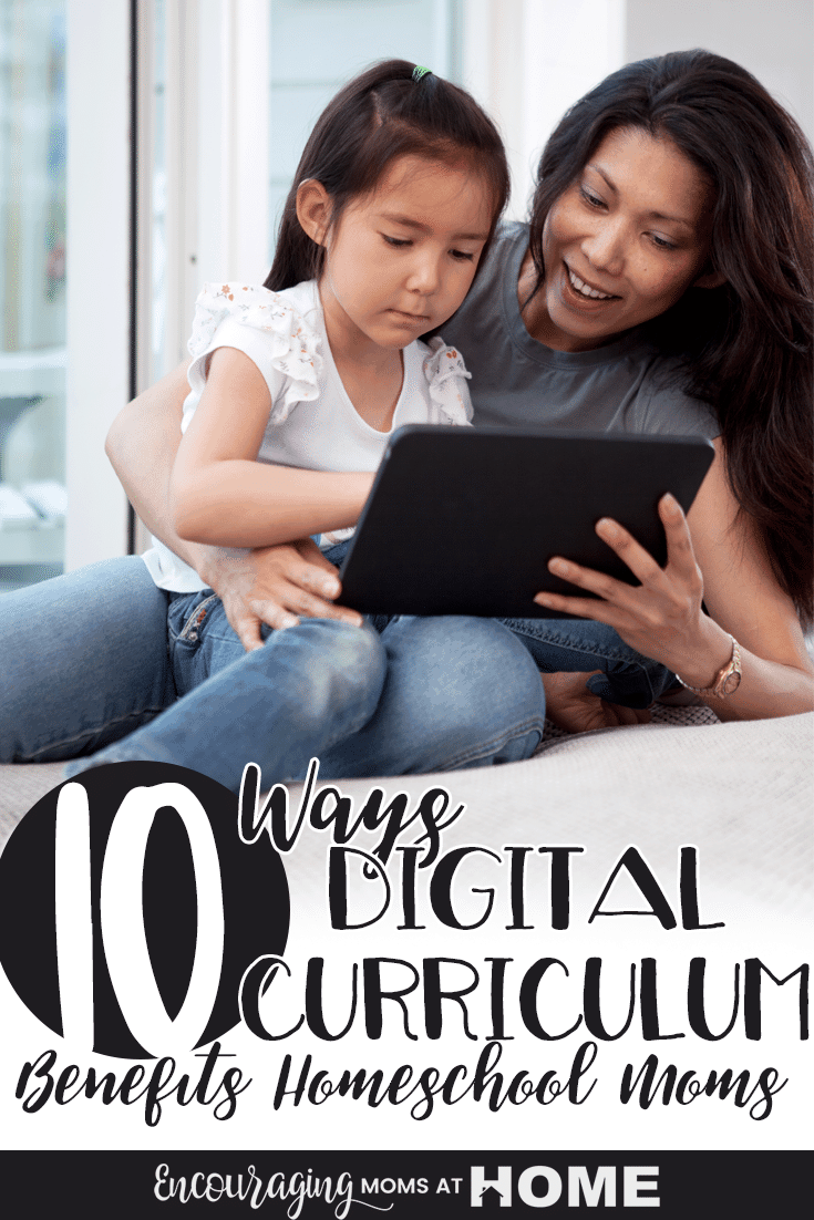Are you a fan of curriculum you can wrap your hands around? So am I but there are also benefits to digital curriculum. Take a look at the 10 ways digital curriculum can benefit you as a homeschool mom.