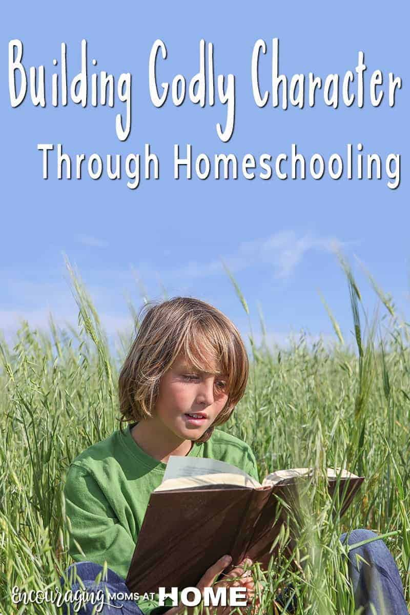 Do you know that character is the foundation on which all other learning is built?  And true education seeks to train not just the mind, but also the heart and soul. Homeschooling is one way that we can build Godly character in our kids.