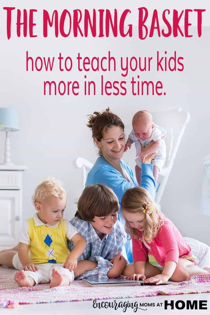 Having a morning homeschool routine and basket time could be the key to teaching your kids more in less time.