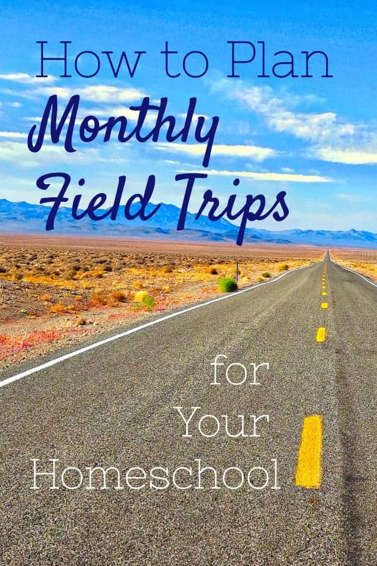 Easily plan monthly field trips with these tips.