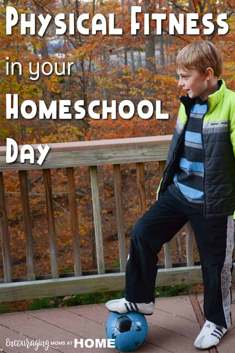 Physical Fitness in your homeschool day