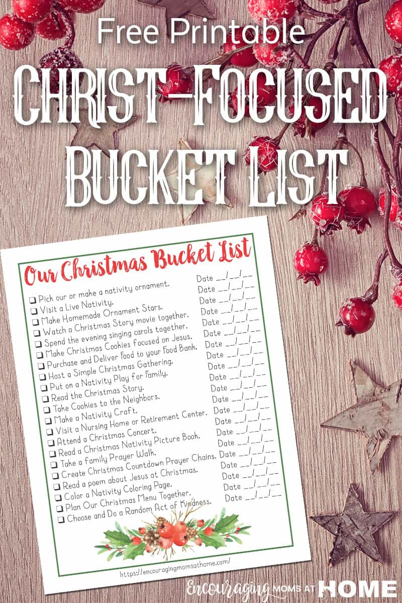 Do you have a Christmas Bucket List? More importantly, does your list help you slow down and focus on the true meaning of Christmas? Download our free printable Christ-focused Christmas Bucket List for Families #bucketlist #ChristinChristmas #Family