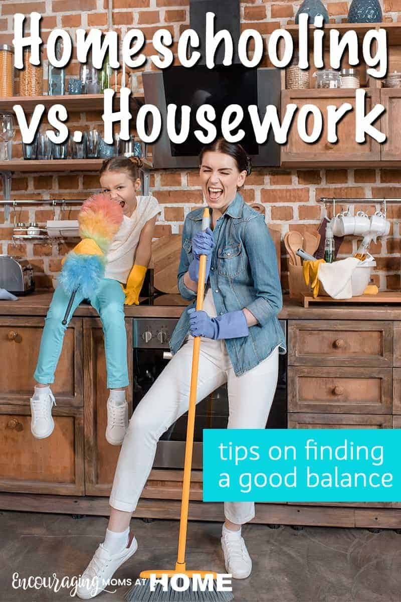 Do you struggle getting housework done while homeschooling? You do need a balance between the two but neither your home nor your homeschool have to be perfect. The key is finding a healthy routine. Take a look at a few tips to help you find that healthy balance. #homeschool #momwins